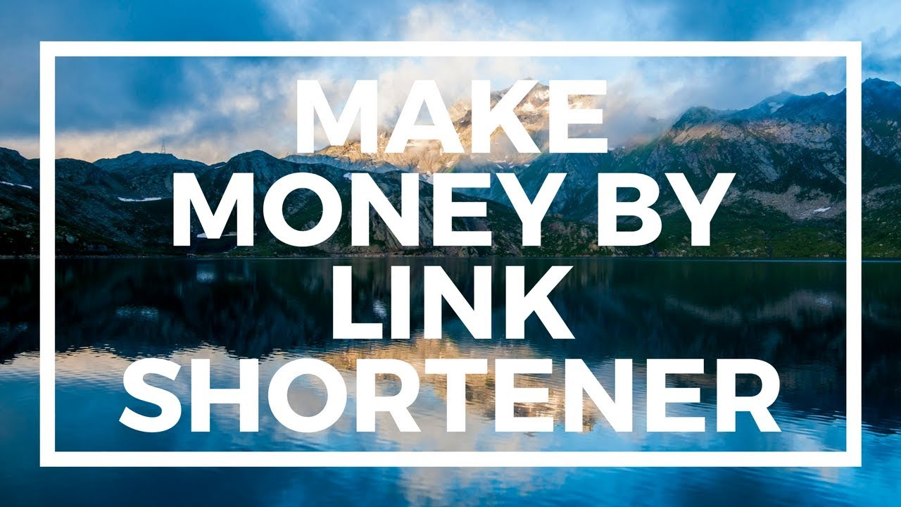 earn money with url shorteners