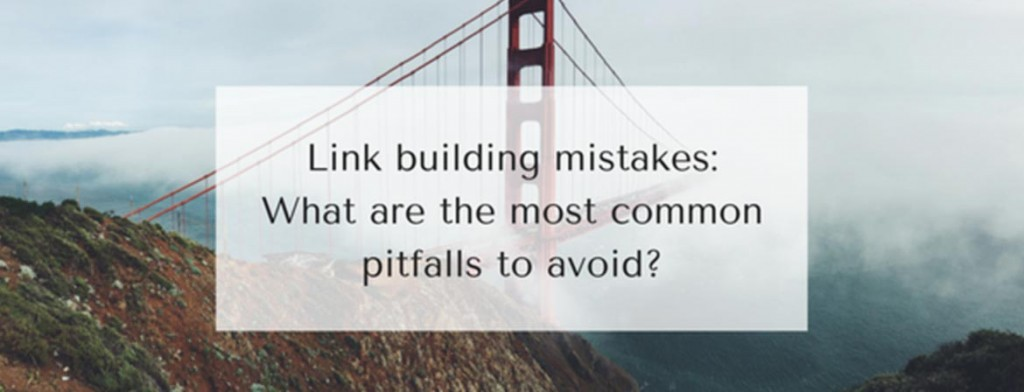 link building mistakes